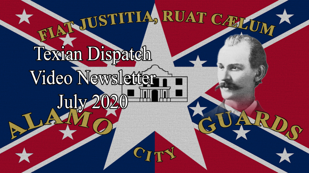 Texian Dispatch Video Newsletter July 2020: Albert Parsons