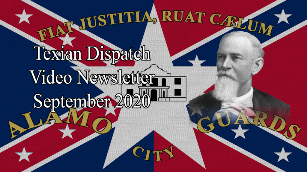 Texian Dispatch Video Newsletter September 2020: Captain William Edgar (Part 2)